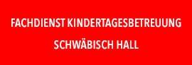 Fachdienst Kindertagesbetreuung Schwäbisch-Hall
